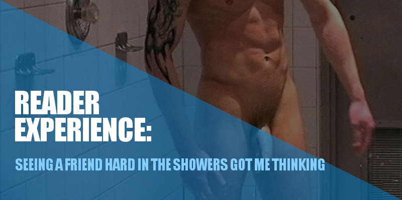 FRIENDS HARD COCK IN THE SHOWERS