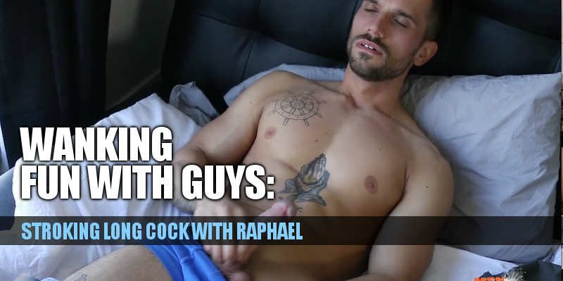 long cock wanking with straight guy raphael
