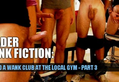I found a wank club at the gym – Part 3