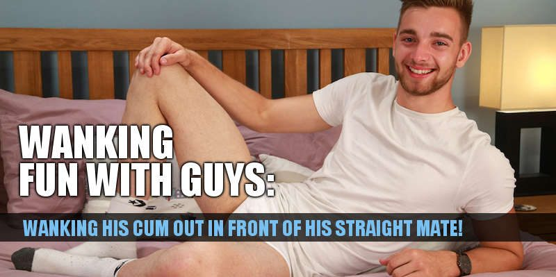 straight guy noah wilton wanking in front of his mate