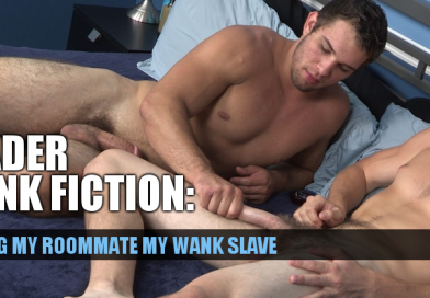 Wanking with my straight roommate – a cock stroking slave