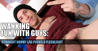 Straight boy fucking a fleshlight