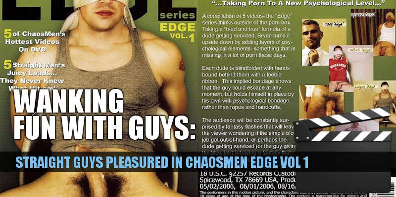 Chaosmen edge videos