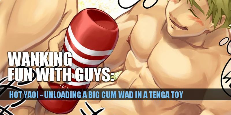 tenga jack off yaoi that you all need to see buddybate