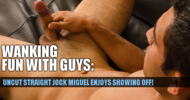 Straight uncut jock Miguel jerking off