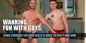 Straight boys Rich Wills and Jack Harper frotting their uncut cocks and wanking each other off