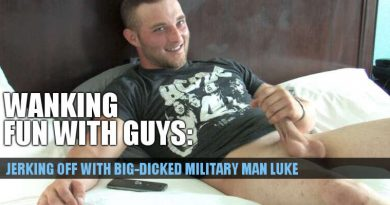 New dude Luke strokes his thick military dick to get that big load pumping