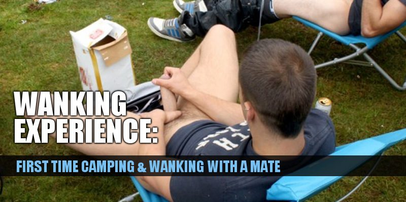 friends camping and wanking