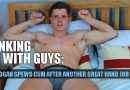 Straight jock lad Logan Brown loves getting his uncut cock wanked by another guy!